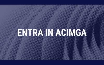 ENTRA IN ACIMGA, DIVENTA PARTE DELLA COMMUNITY