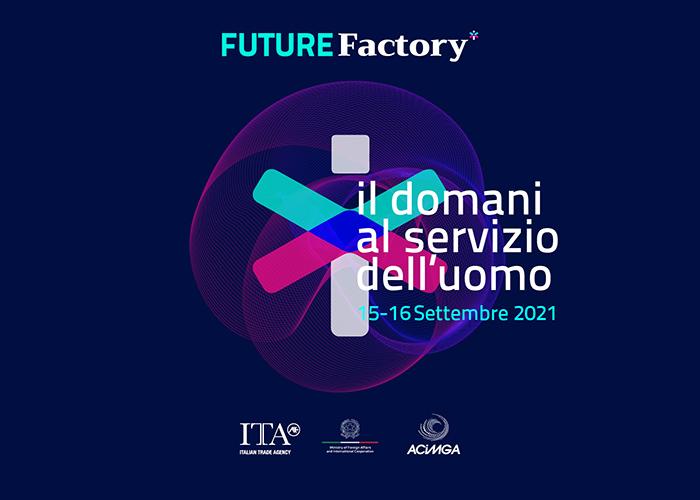 FUTURE FACTORY 2021 – 15 E 16 SETTEMBRE AL THE THEATRE DI MILANO